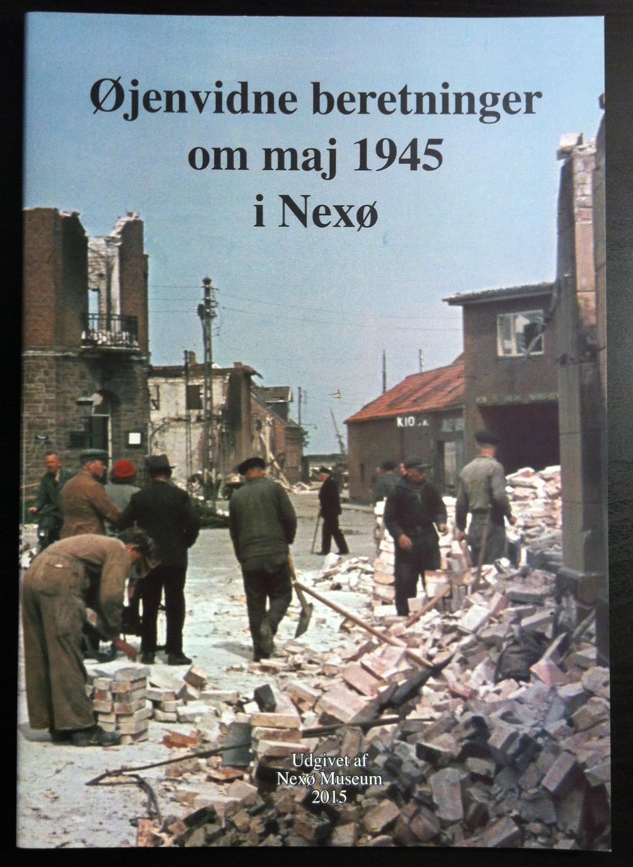 Øjenvidne beretninger om maj 1945 i Nexø