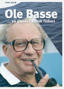 Ole Basse … en pionér i dansk fiskeri
