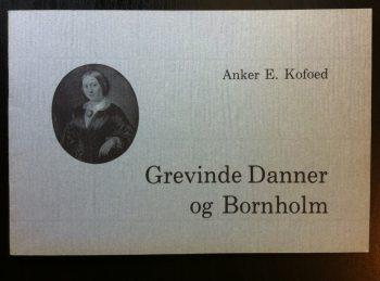Grevinde Danner og Bornholm