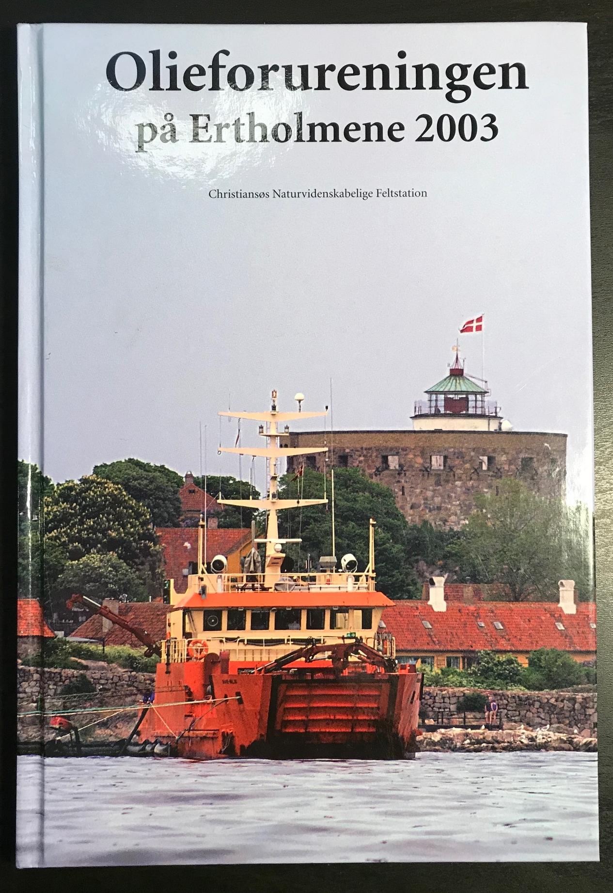 Olieforureningen på Ertholmene 2003