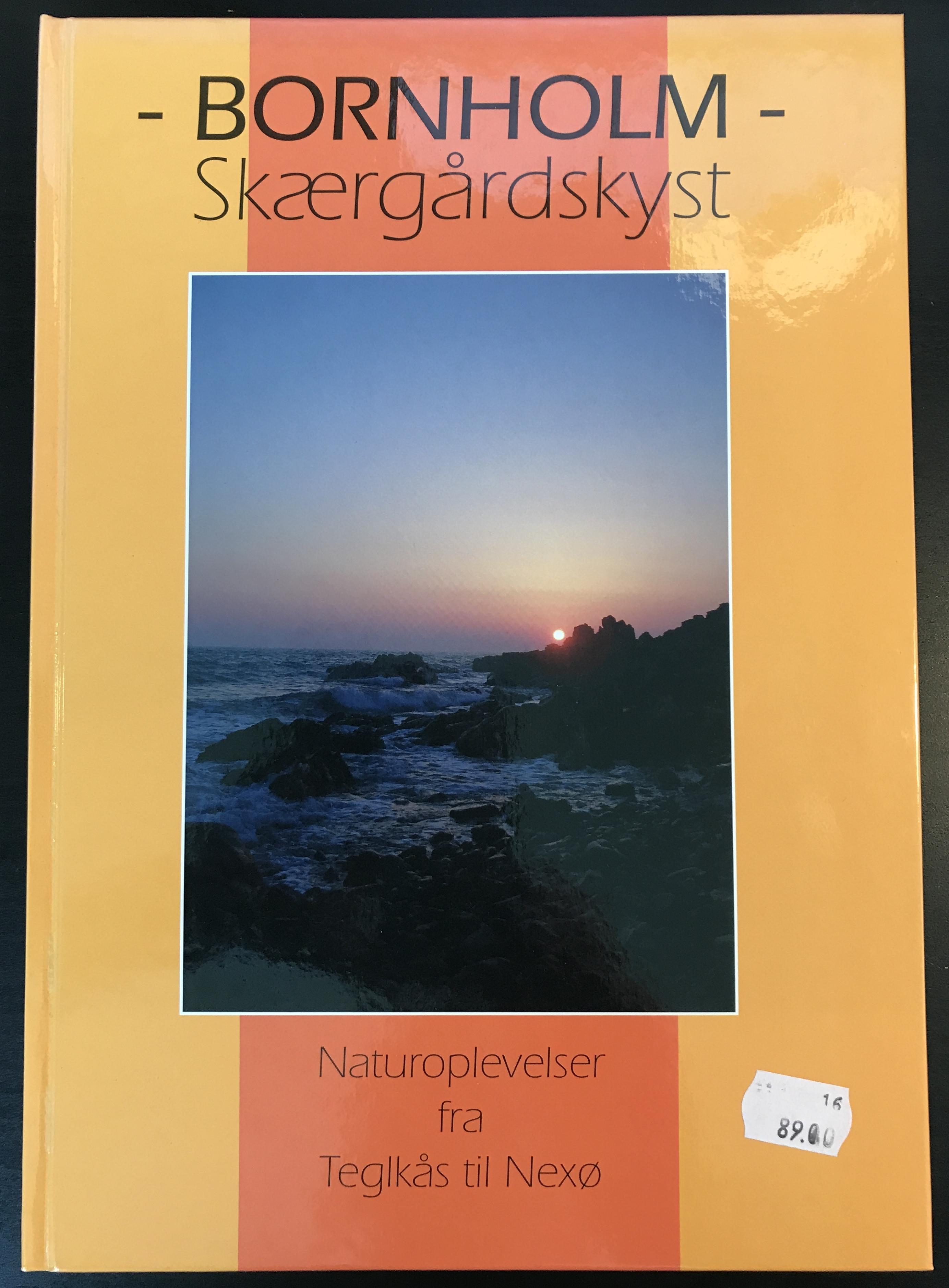 Bornholm Skærgårdskyst Naturoplevelser fra Teglkås til Nexø