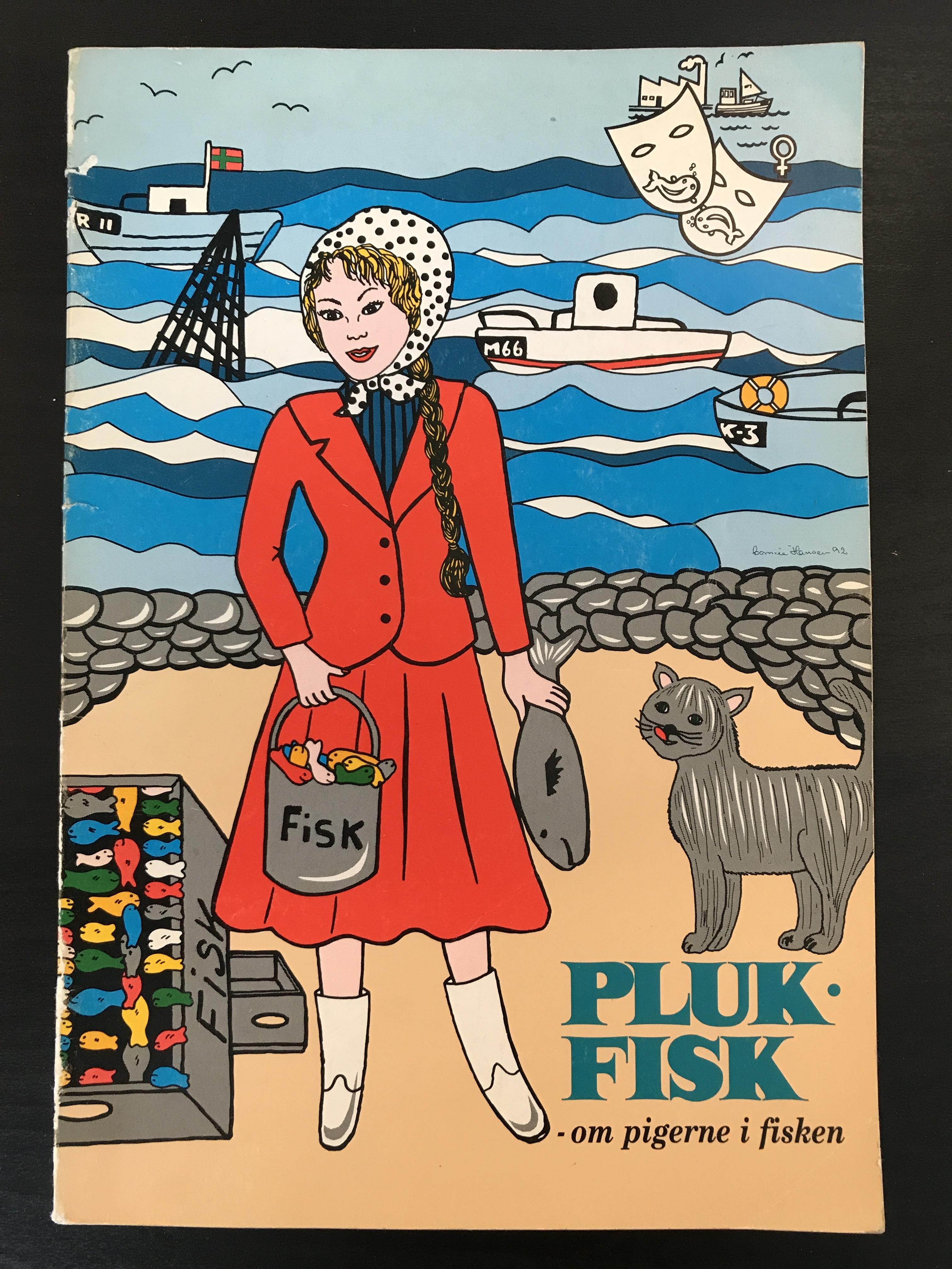 plukfisk - om pigerne i fisken