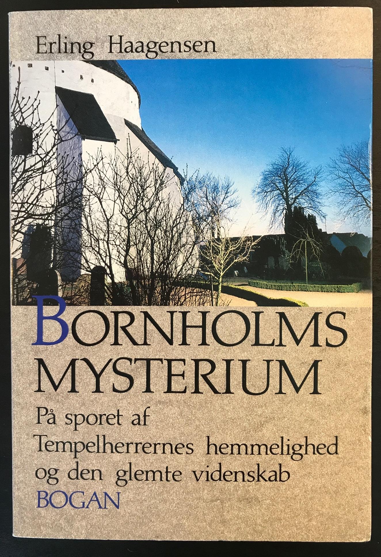 Bornholms Mysterium På sporet af Tempelherrernes hemmelighed og den glemte videnskab