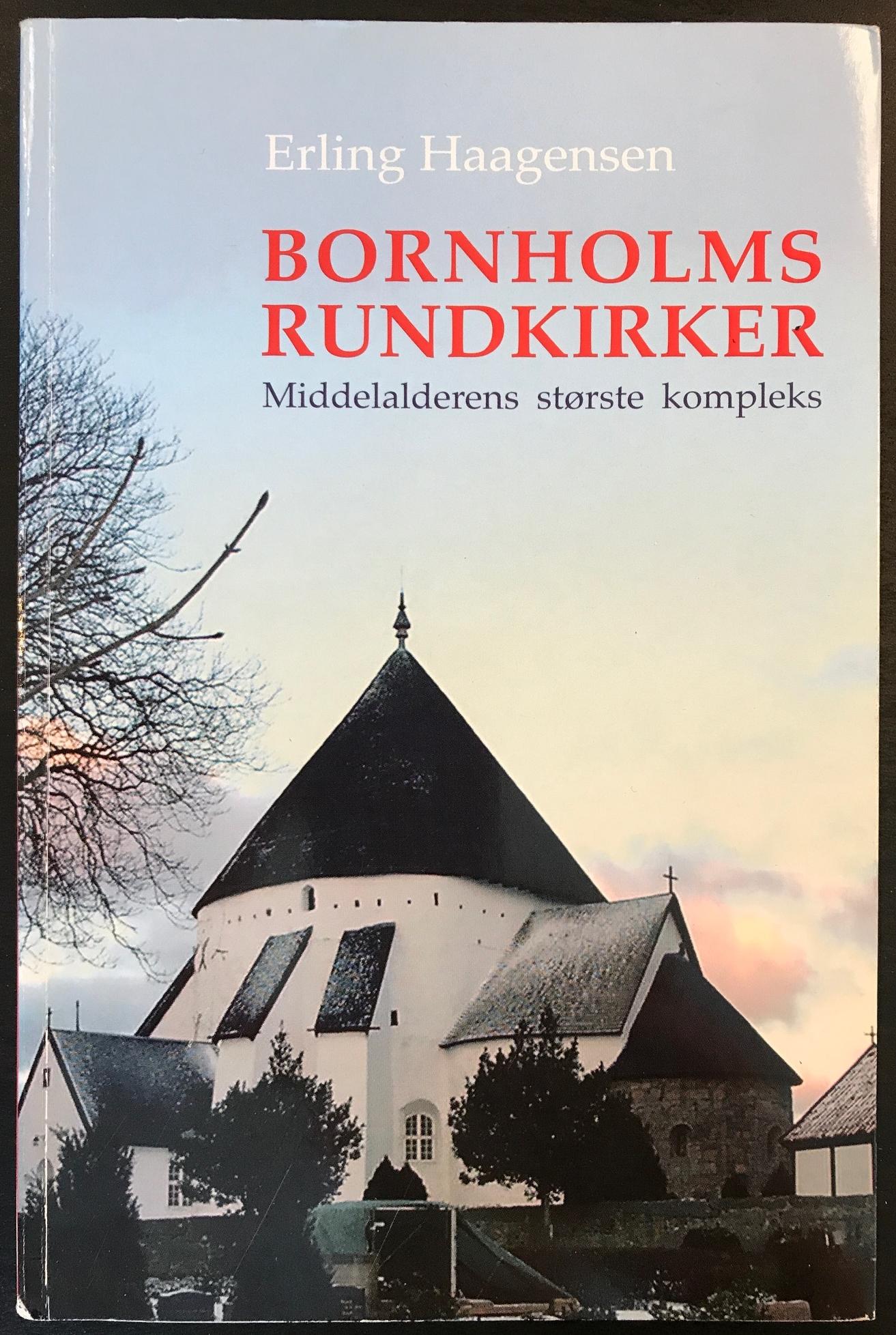 Bornholms Rundkirken Middelalderen største kompleks