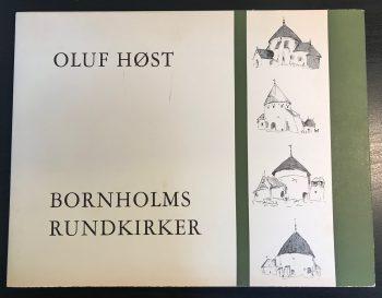 Oluf Høst Bornholms Rundkirker