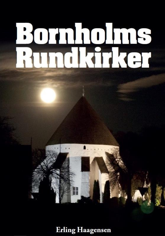 Bornholms rundkirker middelalderens største kompleks