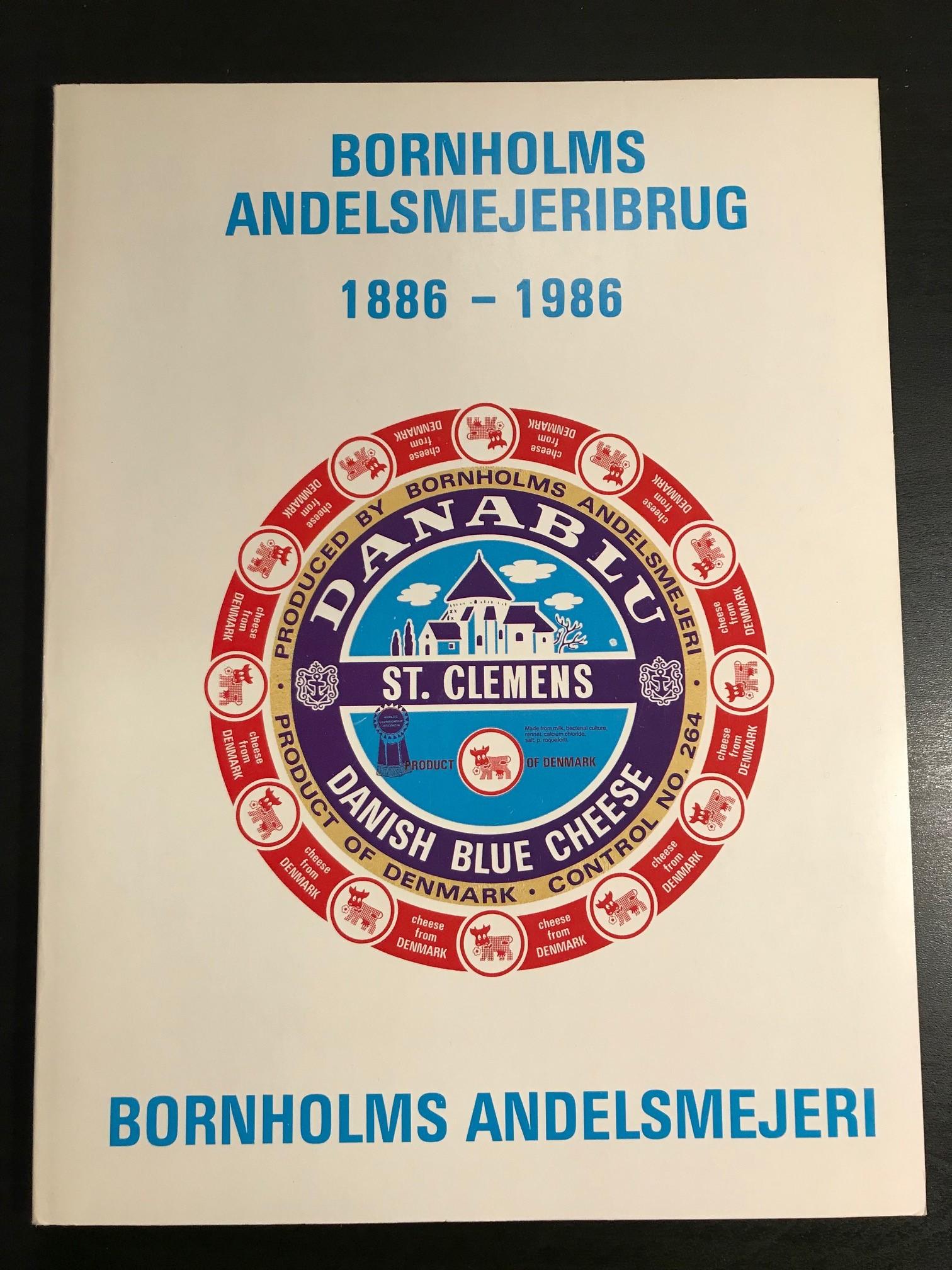Bornholms Andelsmejeribrug 1886-1986