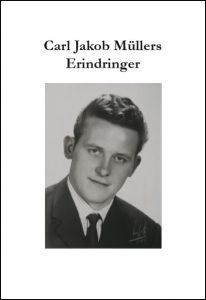 Carl Jakob Müllers Erindringer