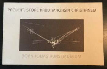 Projekt : Store Krudtmagasin Christiansø