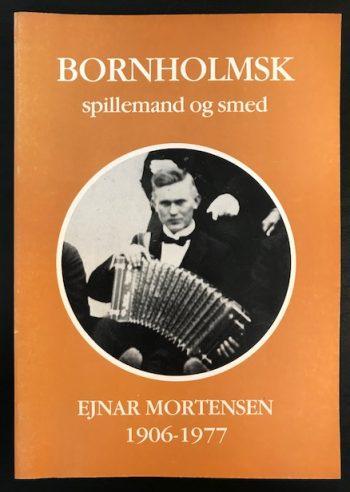 Bornholmsk spillemand og smed Ejnar Mortensen 1906-1977