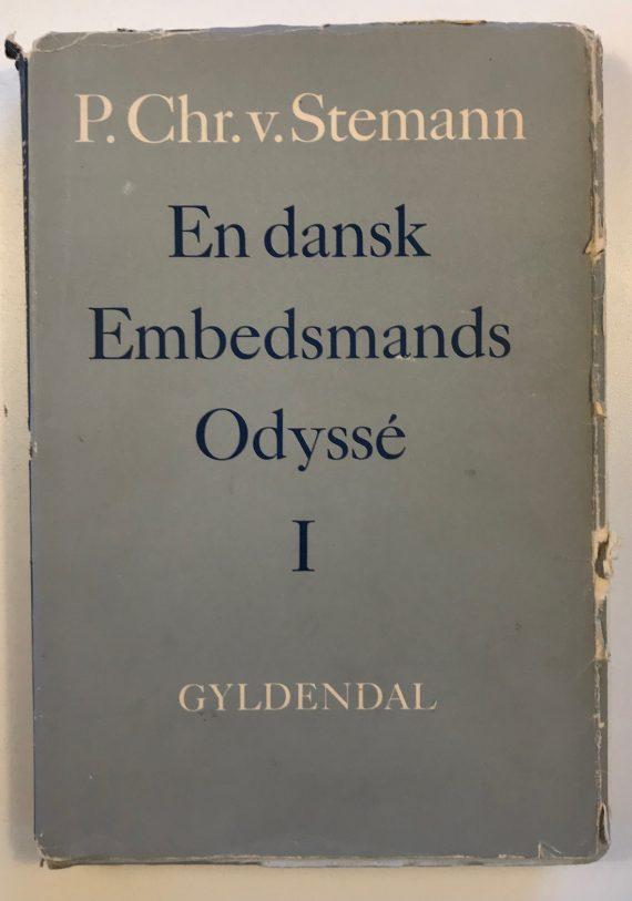 En dansk embedsmands Odyssé I