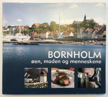 Bornholm - øen, maden og menneskene