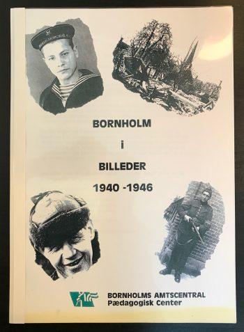 Bornholm i billeder 1940-1946