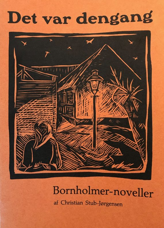 Det var dengang - Bornholmer-noveller
