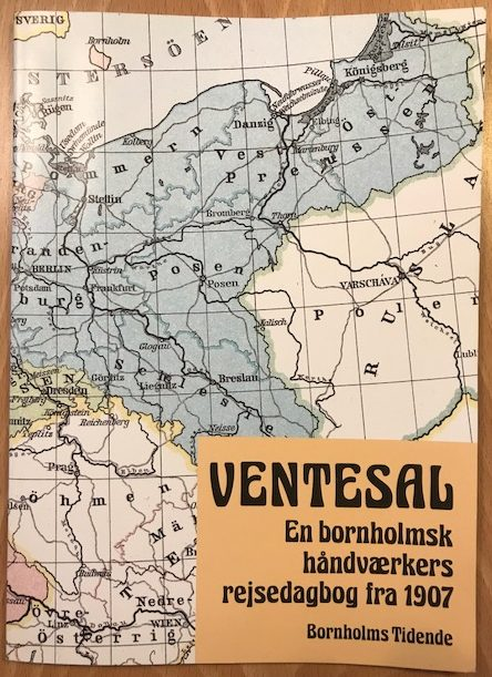 Ventesal - En bornholmsk håndværkers rejsedagbog fra 1907