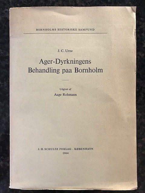 Ager-Dyrkningens Behandling paa Bornholm