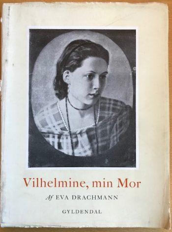 Vilhelmine min mor