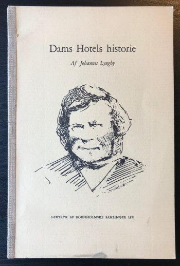 Dam Hotels historie