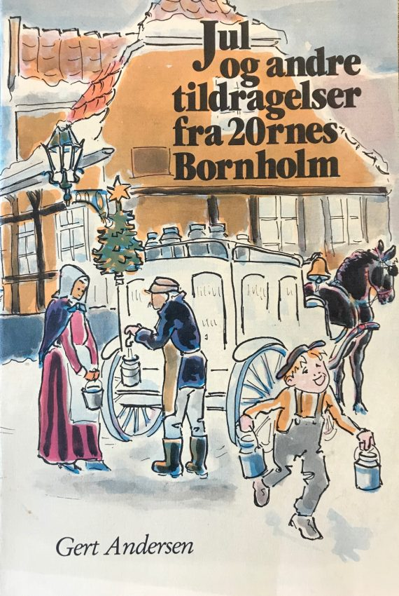 Jul og andre tildragelser fra 20ernes Bornholm