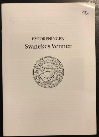 Byforeningen Svanekes Venner.